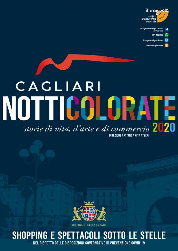 """A Cagliari fra il 24 agosto e il 9 settembre 2020 un programma variegato, cinque notti - """"gialla"""", """"azzurra"""", """"rossa"""", """"verde"""", """"viola"""" – di shopping e spettacoli sotto le stelle"""
